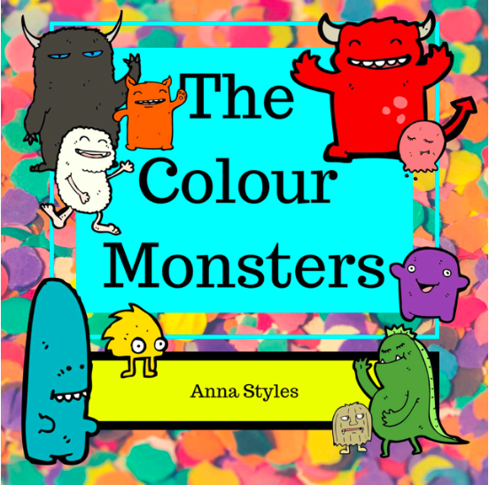 The Colour Monsters by Anna Styles